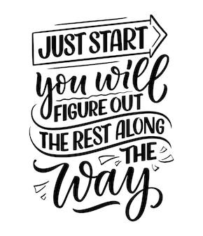 Citation de lettrage de motivation dessinée à la main dans un style de calligraphie moderne. slogan d'inspiration pour la conception d'impressions et d'affiches. illustration vectorielle
