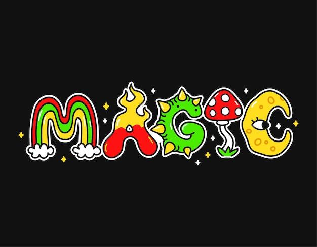 Citation magique, lettres de style psychédélique trippy. illustration de personnage de dessin animé doodle dessinés à la main de vecteur. citation magique. lettres trippy drôles, impression de mode acide pour t-shirt, concept d'affiche