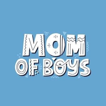 Citation de maman de garçons. lettrage vectoriel dessiné à la main en bleu pour carte, t-shirt.