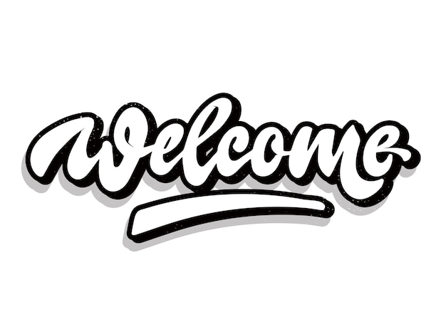 Citation manuscrite créative 'welcome'