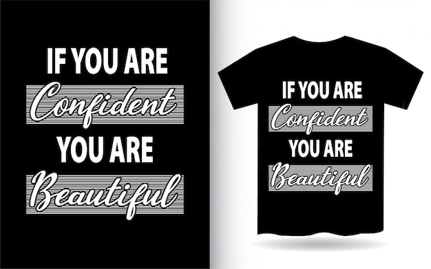 Citation de motivation sur la conception de lettrage confiant pour t-shirt