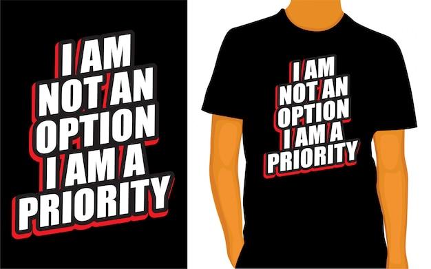 Citation de motivation sur la conception de lettrage prioritaire pour t-shirt