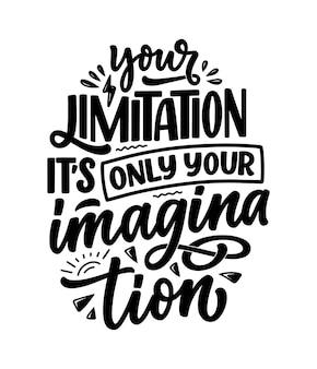 Citation de motivation de lettrage dessiné à la main dans un style de calligraphie moderne