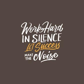 Citation de motivation de typographie dans le style de lettrage à la main