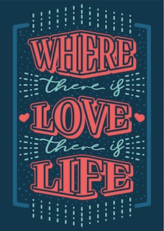 Citation de valentine où il y a l'amour il y a la vie