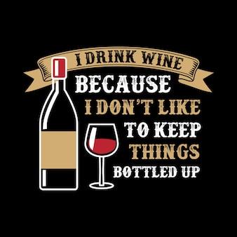 Citation de vin et dire.