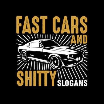 Citation de voiture et dire. voitures rapides et merde