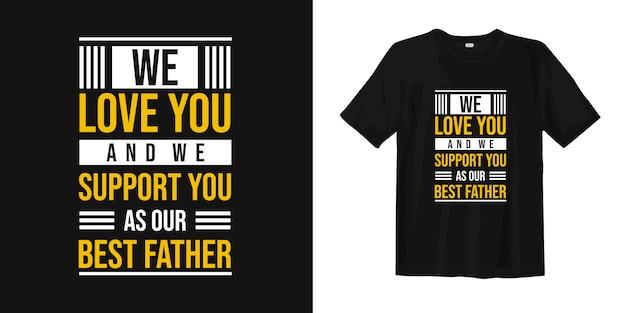 Citations de fête des pères pour t-shirt avec typographie