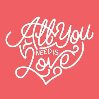 Citations de motivation tout ce dont vous avez besoin est l'amour