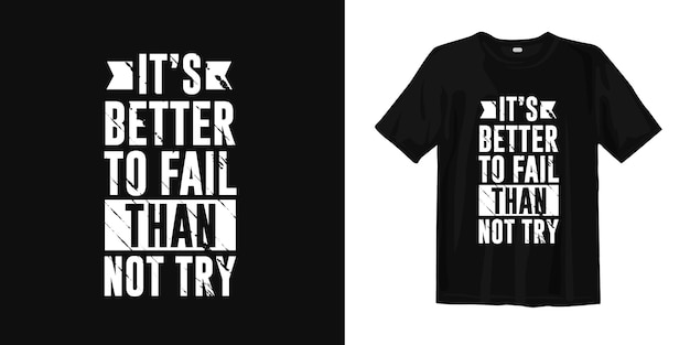 Citations de typographie de conception de t-shirt inspirantes et motivantes