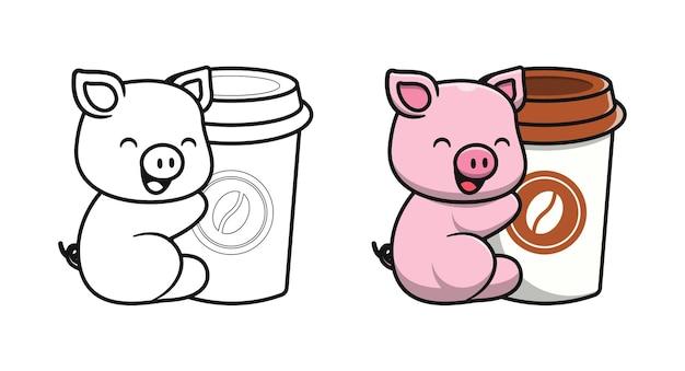 Cochon mignon avec des pages de coloriage de dessin animé de tasse de café pour les enfants
