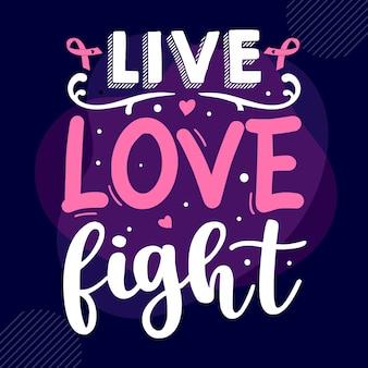 Combat d'amour en direct typographie premium vector tshirt design modèle de citation