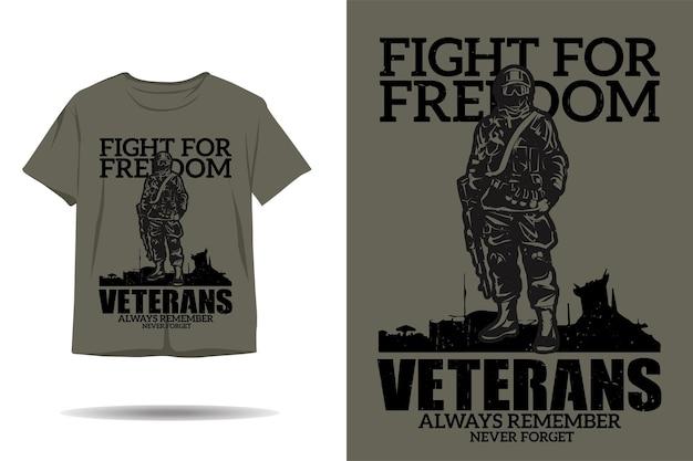 Combattez pour la conception de t-shirt silhouette vétéran de la liberté