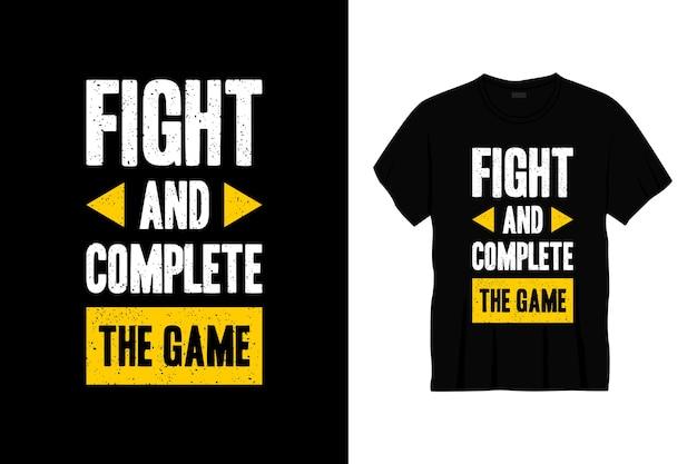 Combattre et compléter la conception de t-shirt de typographie de jeu