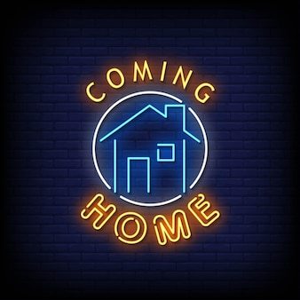 Coming home neon signs style texte