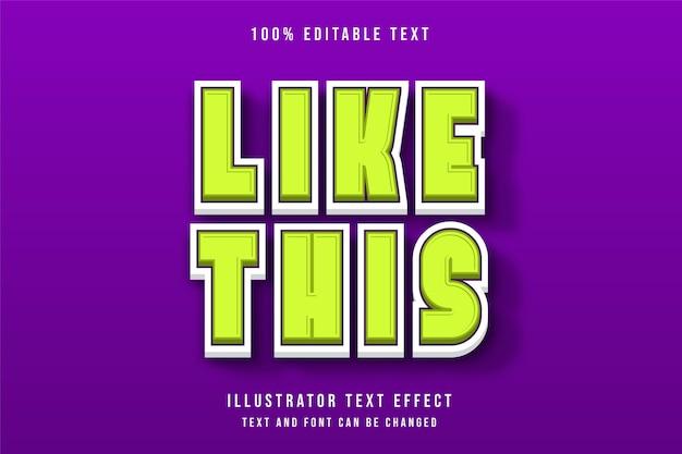 Comme ça, effet de texte modifiable 3d dégradé vert style d'ombre moderne