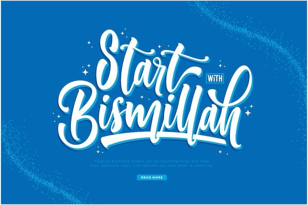Commencer par le fond de lettrage bismillah