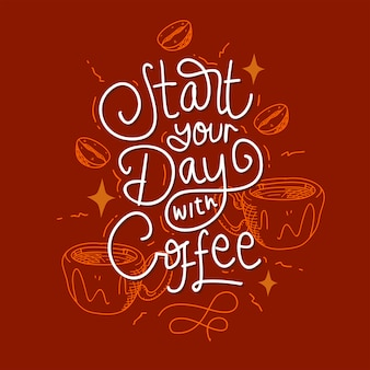 Commencez votre journée avec un lettrage de café