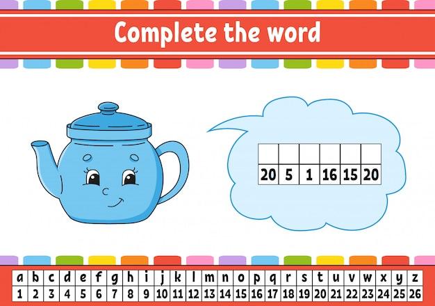 Compléter les mots. code de chiffrement. apprentissage du vocabulaire et des nombres.