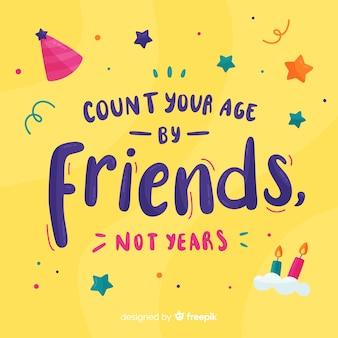 Comptez votre âge par des amis, pas une carte d'anniversaire