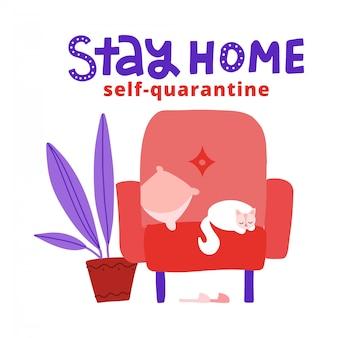 Concept d'auto-quarantaine, rester à la maison pendant la pandémie de coronavirus covid-19. chat se trouve sur un fauteuil. illustration plate avec lettrage restez à la maison. auto-quarantaine