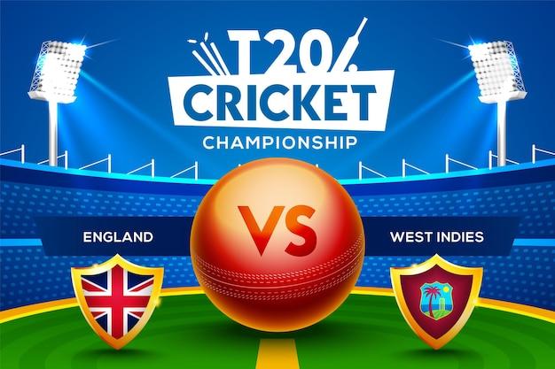 Concept de championnat de cricket t20 angleterre vs antilles en-tête ou bannière de match avec balle de cricket sur fond de stade.