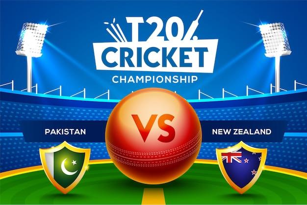 Concept de championnat de cricket t20 pakistan vs nouvelle-zélande en-tête ou bannière de match avec balle de cricket sur fond de stade.