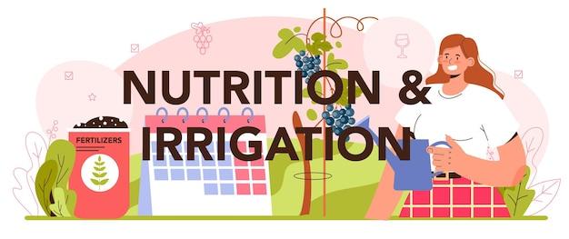 Concept de production de vin d'en-tête typographique de nutrition et d'irrigation