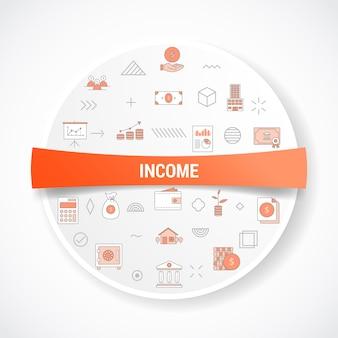 Concept de revenu d'entreprise avec concept d'icône avec forme ronde ou circulaire