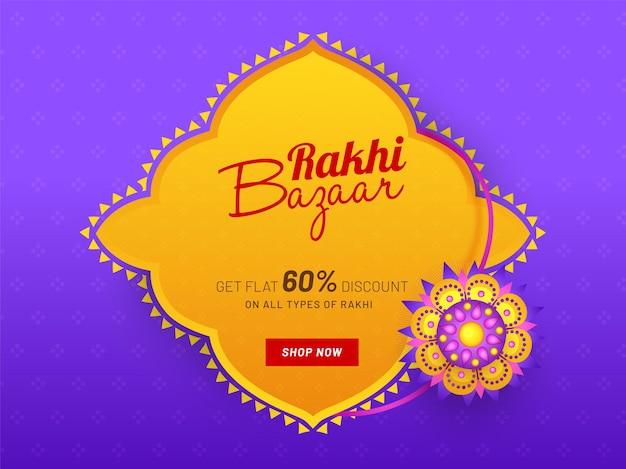 Conception d'affiche rakhi bazaar avec offre de remise de 60, belle rakhi