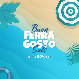 Conception d'affiche de vente buon ferragosto avec une offre de réduction de 50 % sur fond de vue sur la plage.