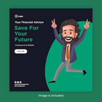 Conception de bannière d'économiser pour votre avenir avec un conseiller financier sautant