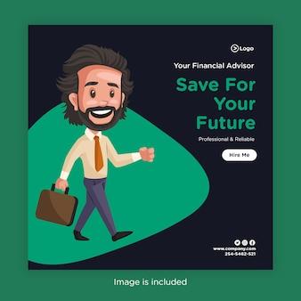 Conception de bannière d'épargner pour votre avenir avec un conseiller financier