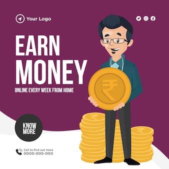 Conception de bannière pour gagner de l'argent en ligne chaque semaine depuis la maison