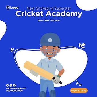 Conception de la bannière de la prochaine superstar du cricket de l'académie de cricket