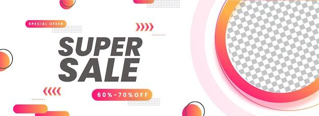Conception de bannière ou d'en-tête de super vente avec une remise de 60 à 70 % et un espace de copie sur fond blanc.
