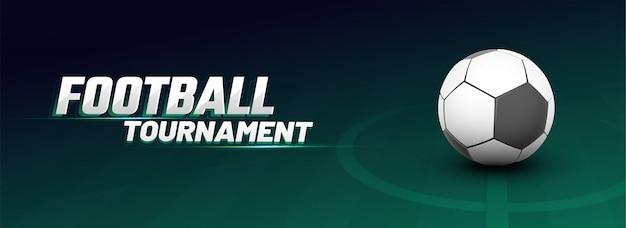 Conception de bannière web avec ballon de football, ligne de départ de départ, et tournoi de football de texte.