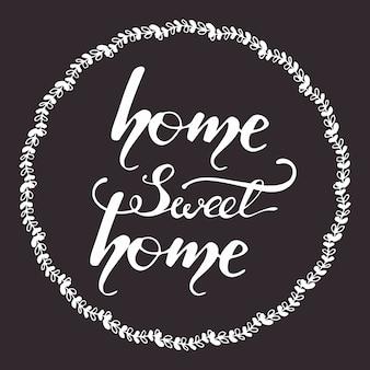 Conception de carte de voeux avec lettrage home sweet home. illustration vectorielle