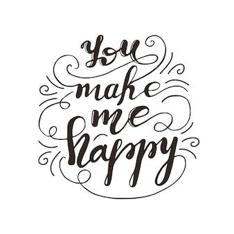 Conception de carte de voeux avec lettrage vous me rendez heureux. illustration vectorielle