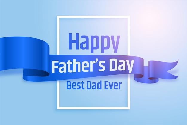 Conception de cartes de ruban réalistes pour la fête des pères heureux