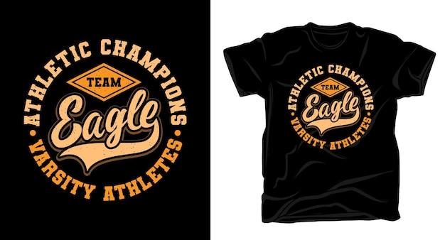 Conception de chemise de typographie d'aigle d'équipe