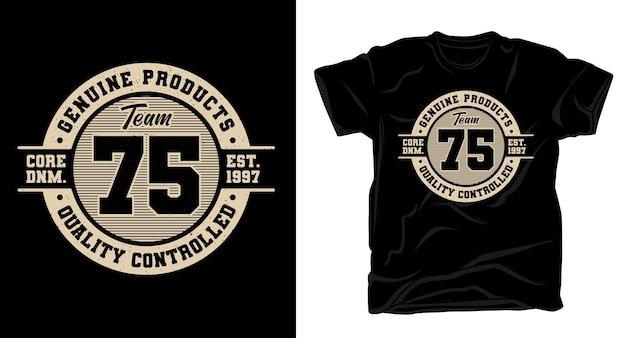 Conception de chemise de typographie de l'équipe soixante-quinze