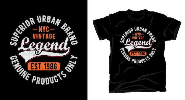 Conception de chemise typographie légende vintage