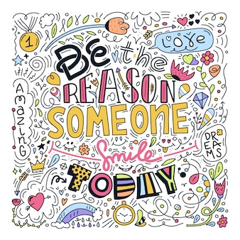 Conception doodle d'image vectorielle avec message soyez la raison pour laquelle quelqu'un sourit aujourd'hui.
