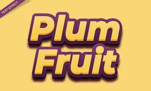 Conception d'effet de texte frais de fruits de prune