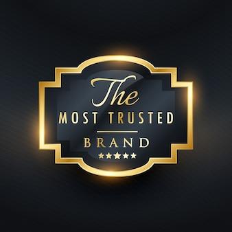 Conception de l'étiquette d'or la plus digne de confiance