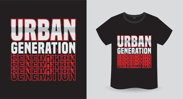 Conception d'impression de t-shirt de typographie moderne de génération urbaine