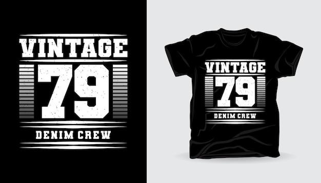 Conception d'impression de t-shirt de typographie vintage soixante-dix-neuf