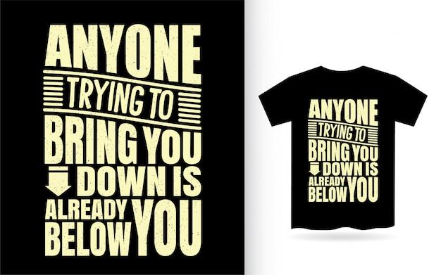 Conception de lettrage de citation inspirante pour t-shirt