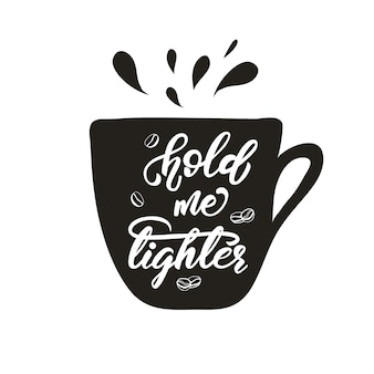 Conception de lettrage avec une phrase café. illustration vectorielle